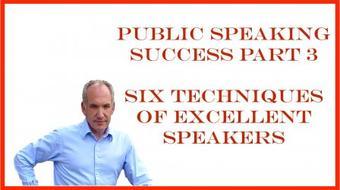 Public Speaking Success Part 3 of 5 - Six Techniques of Excellent Speakers course image
