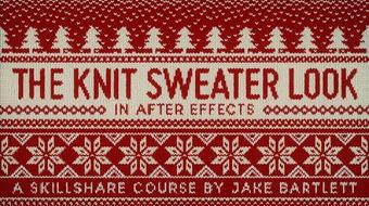 The Knit Sweater Look In After Effects course image