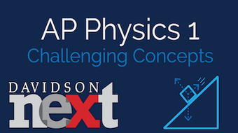 AP® Physics 1: Challenging Concepts course image