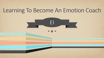 Learn How To Become An Emotion Coach [Emotional Intelligence] course image