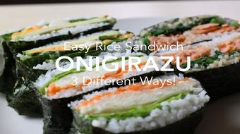 "Easy Rice Sandwich ""Onigirazu"": 3 different ways! course image"