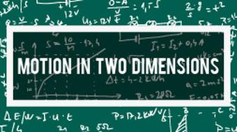 Physics - Advanced Motion in Two Dimensions course image