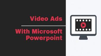Facebook Marketing - How To Create Powerful Video Ads In Microsoft Powerpoint course image