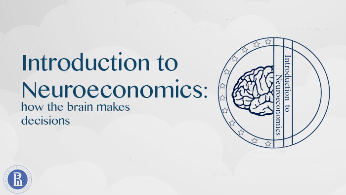 Introduction to Neuroeconomics: How the Brain Makes Decisions course image