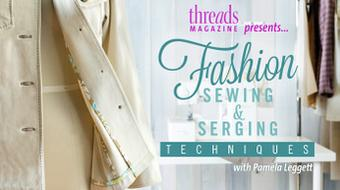 Fashion Sewing & Serging Techniques course image