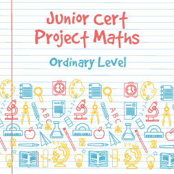 Junior Certificate Project Maths - Ordinary Level course image
