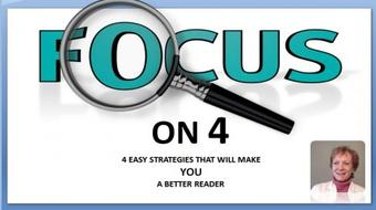 Focus on 4 : Four Easy Strategies that will Make You a Better Reader course image