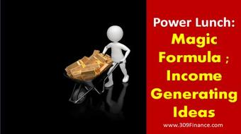 Power Lunch Series : Magic Formula; Income Generating Ideas course image