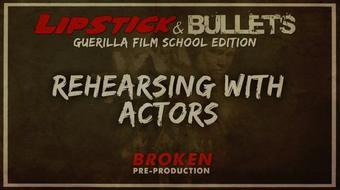 Filmmaking Hacks: Working with Actors in Indie Filmmaking course image