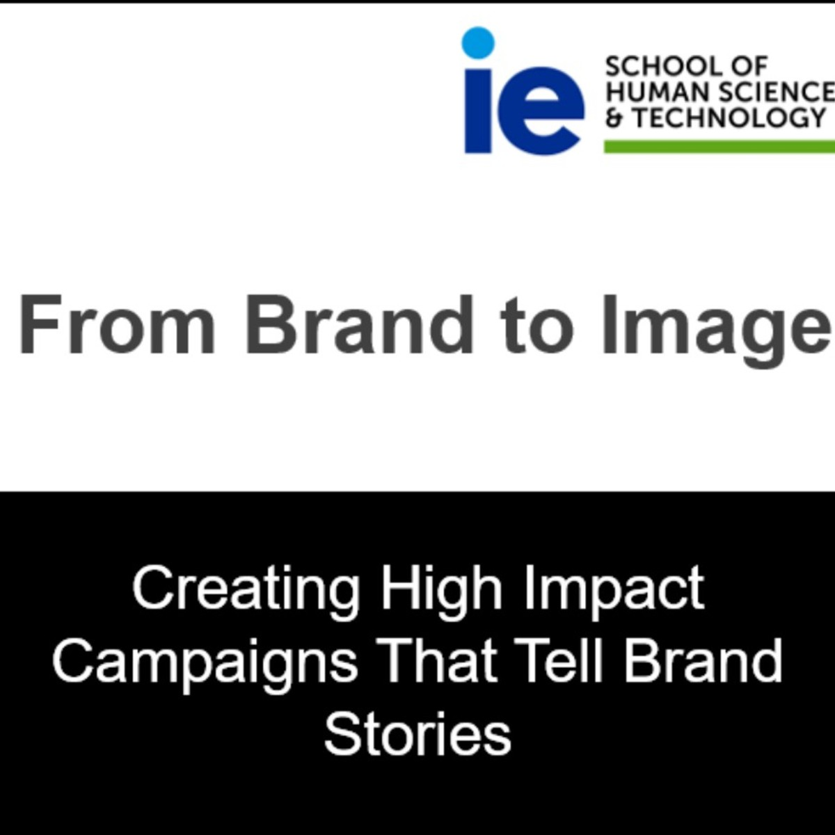 From Brand to Image: Creating High Impact Campaigns That Tell Brand Stories course image