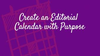 Create an Editorial Calendar with Purpose course image
