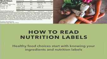 How To Read A Nutrition Label - Knowing Your Food Allows For Healthier Food Choices course image