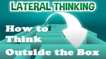 Lateral Thinking - How to Think Outside the Box course image
