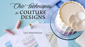 Chic Techniques for Couture Designs course image