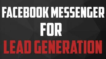 How To Use Facebook Messenger Bots For Lead Generation course image