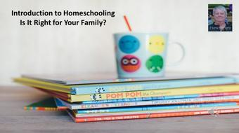 Introduction to Homeschooling - Is it Right for Your Family? course image