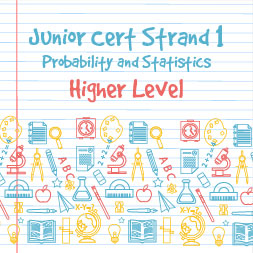 Junior Certificate Strand 1 - Higher Level - Probability and Statistics course image
