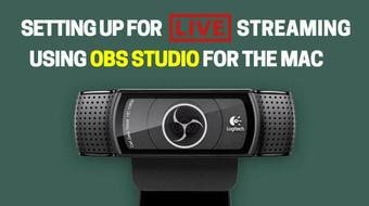Setting up for Live Streaming Video using OBS Studio course image