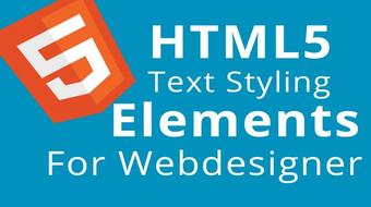 HTML5 Text Styling Guide And Elements For Beginners course image