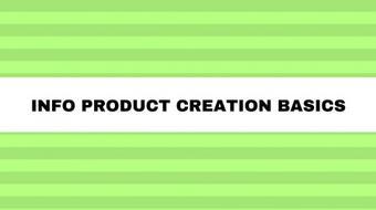Info Product Creation Basics - Part 2 course image