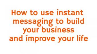 How to use instant messages to improve your life course image