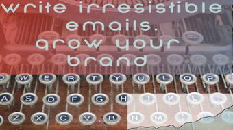 Write Irresistible Emails course image