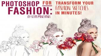 Photoshop for Fashion: Transform Your Hand-Drawn Fashion Sketch in Minutes course image