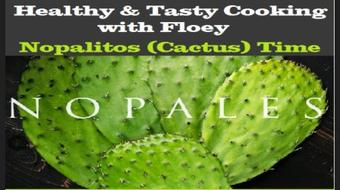 Healthy and Tasty Cooking with Floey: Nopalitos (cactus) Time course image