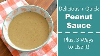 Quick Peanut Sauce Recipe + 3 Delicious Ways to Use It course image