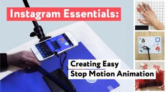 Instagram Essentials: Creating Easy Stop Motion Animation course image