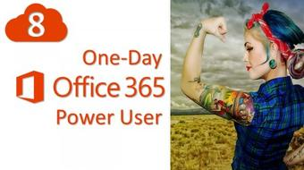 8 Office 365 Power User - Beyond the Boring Presentaion course image