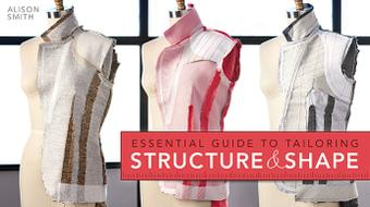 Essential Guide to Tailoring: Structure & Shape course image