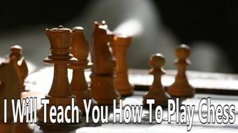 I will teach you how to play chess! - All basics easily explained - And why it improves your life! course image