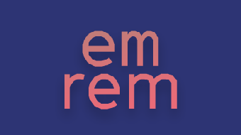 """A Visual Guide to """"em"""" and """"rem"""" Units course image"""