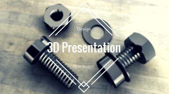 How to make a 3D presentation from scratch - Part 1 course image
