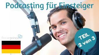 Podcasting für Einsteiger Teil 2 (Deutsch) course image