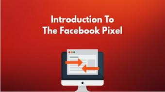 Introduction To The Facebook Pixel And Conversion Ads course image