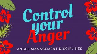 ☑ Anger Management Disciplines - Control your Anger course image