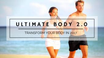 Ultimate Body 2.0: Transform Your Body In 2017 course image