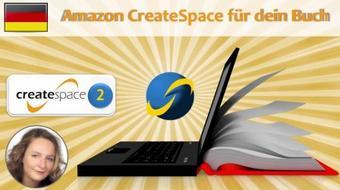 Createspace: Selfpublishing mit Amazon 2: Was du vor dem Schreiben beachten solltest course image