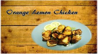 How to make: Orange Lemon Chicken course image