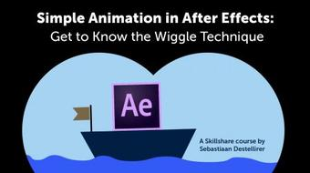 Simple Animation in After Effects: Get to Know the Wiggle Technique course image