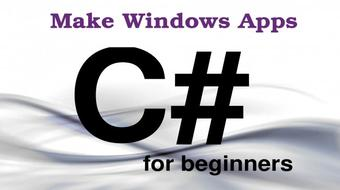C# For Beginners - Make Windows Apps course image