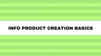 Info Product Creation Basics - Part 1 course image