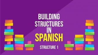 Building Structures in Spanish - Structure 1 course image