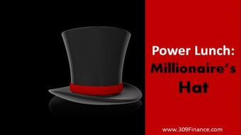 Power Lunch Series; Millionaire's Hat course image