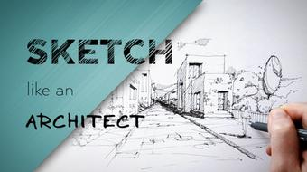 Sketch Like an Architect: Step-by-Step from Lines to Perspective course image