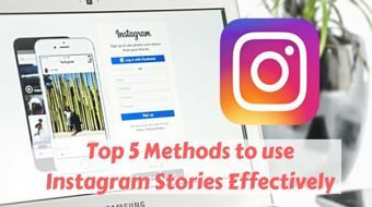 5 Methods to use Instagram Stories Effectively course image