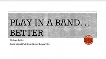 Play in a Band... better! course image