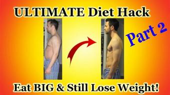 ULTIMATE Weight Loss Hack - How To Feel Full While Dieting! (Part 2) course image